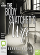 Image for The body snatcher's wife