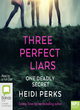 Image for Three perfect liars