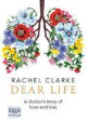 Image for Dear life  : a doctor's story of love and loss
