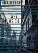 Image for Why we die