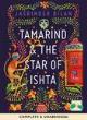 Image for Tamarind & the star of Ishta