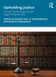 Image for Upholding justice  : social, psychological and legal perspectives