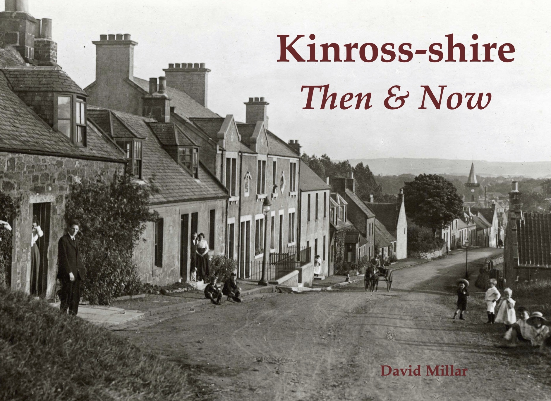 Image for Kinross-shire then & now