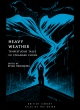Image for Heavy weather  : tempestuous tales of stranger climes