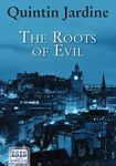 Image for The roots of evil