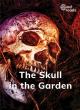 Image for The skull in the garden