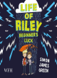 Image for The life of Riley  : beginner's luck