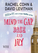 Image for Mind the gap, Dash and Lily