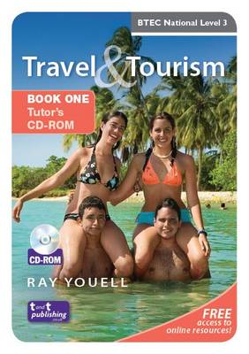 Travel & tourism  : BTEC National level 3: Book 1 tutor's CD-ROM