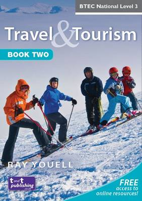 Travel & tourism for BTEC National level 3Book 2