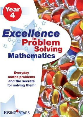 Image for Excellence in problem solving mathematics: Year 4