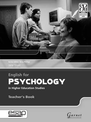 Image for English for psychology in higher education studies: Teacher's book