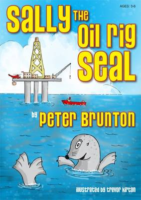 Image for Sally the oil rig seal