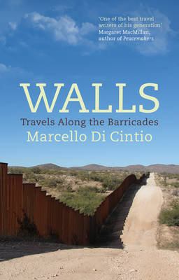Image for Walls  : travels along the barricades