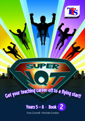 Image for Super NQT  : get your career off to a flying start!Years 5-8, book 2