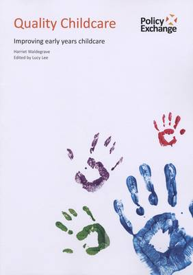 Image for Quality childcare  : improving early years childcare