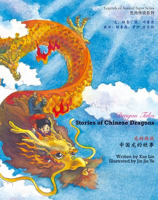 Image for The dragon tales  : the Chinese dragons