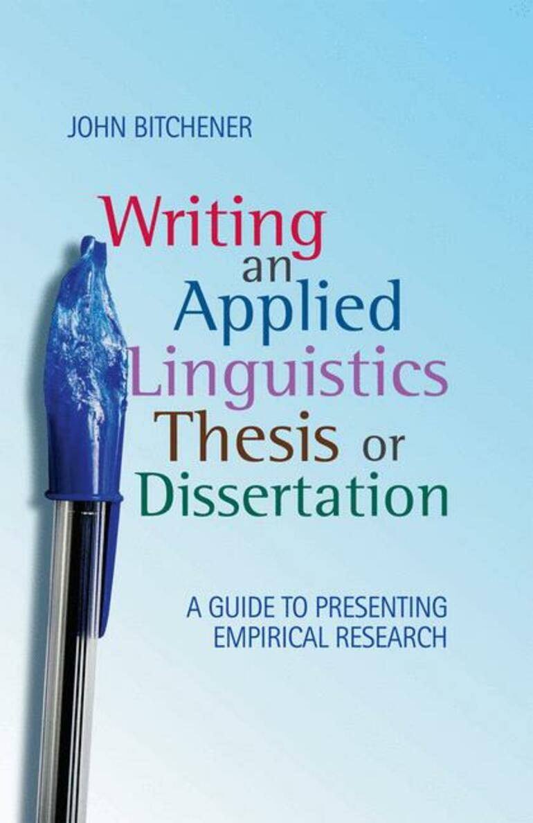 Writing an Applied Linguistics Thesis or Dissertation - John