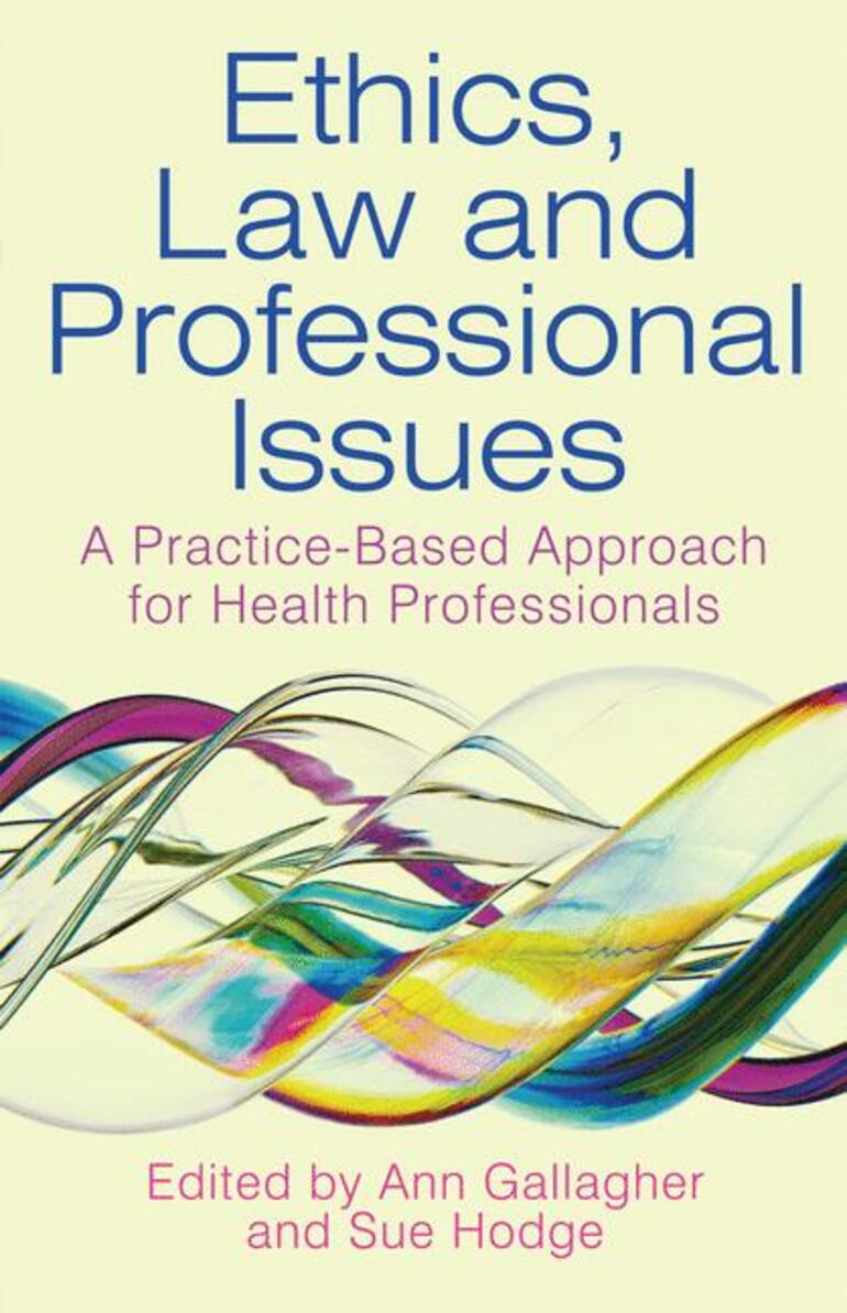 Ethics, Law and Professional Issues - Ann Gallagher|Sue