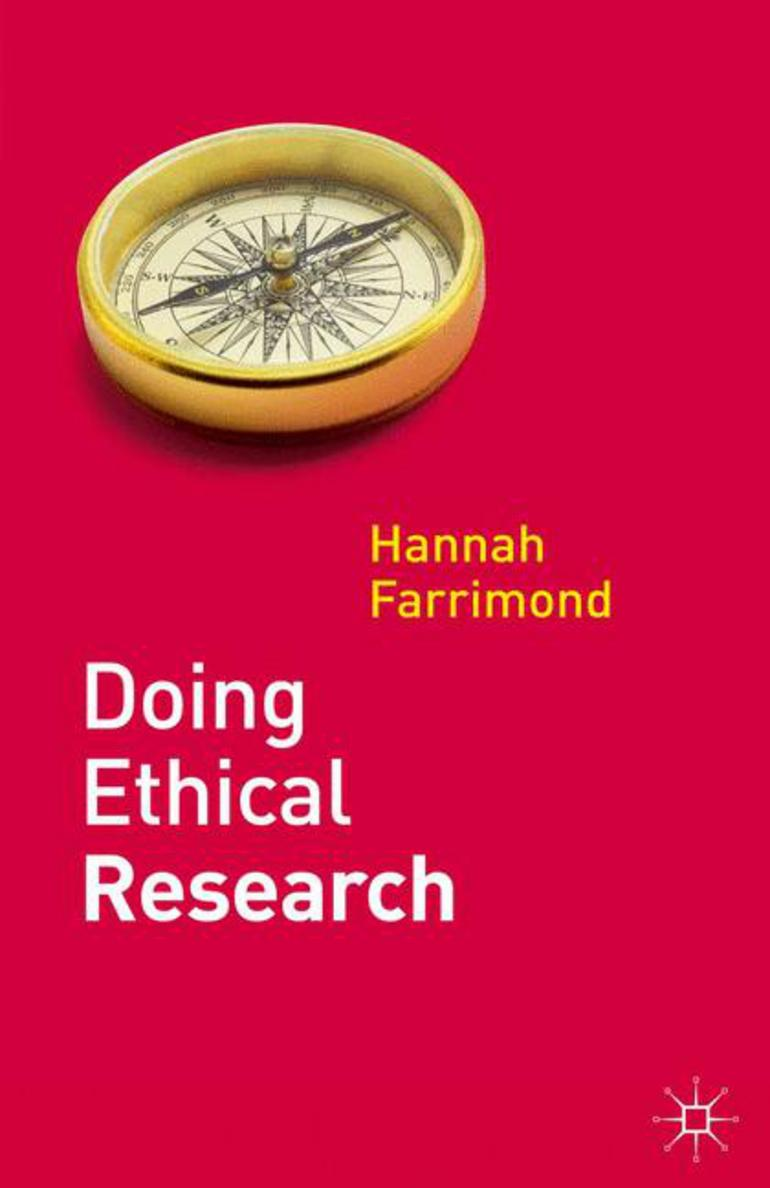 Doing Ethical Research - Hannah Farrimond - Macmillan