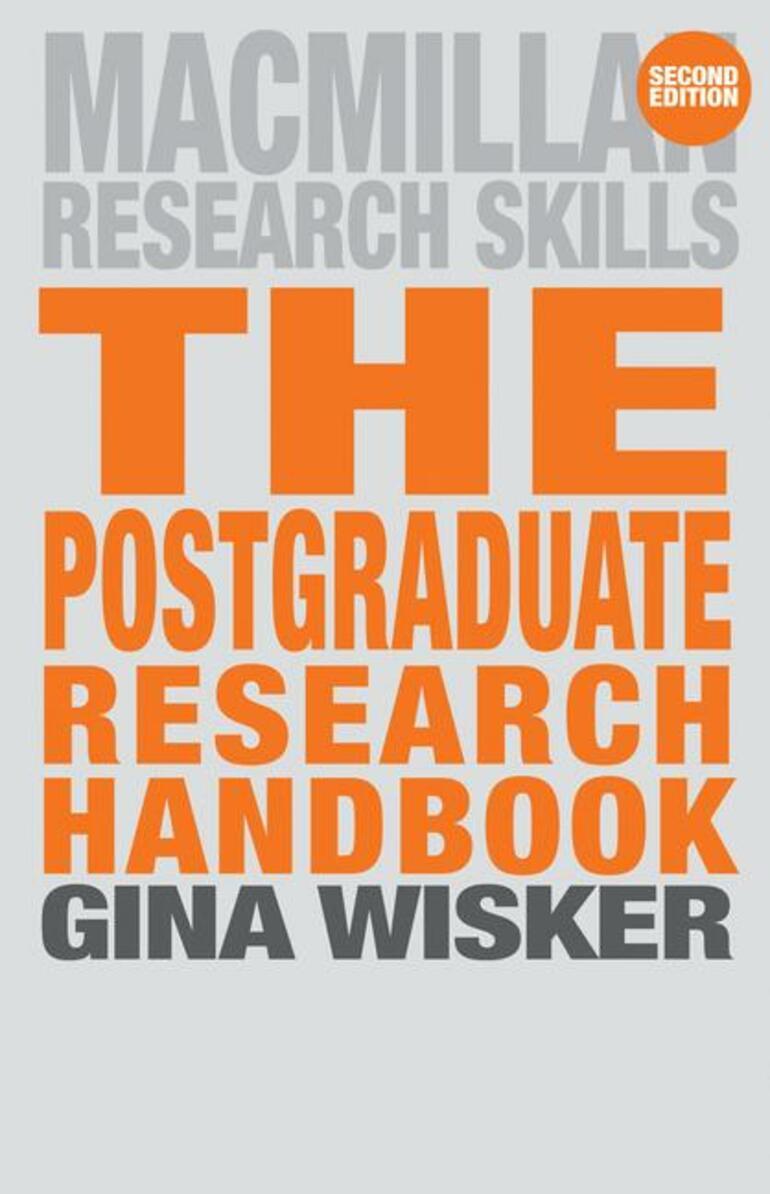 The Postgraduate Research Handbook - Gina Wisker - Macmillan