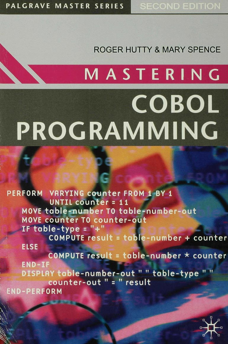 Mastering COBOL Programming - Roger Hutty Mary Spence - Macmillan