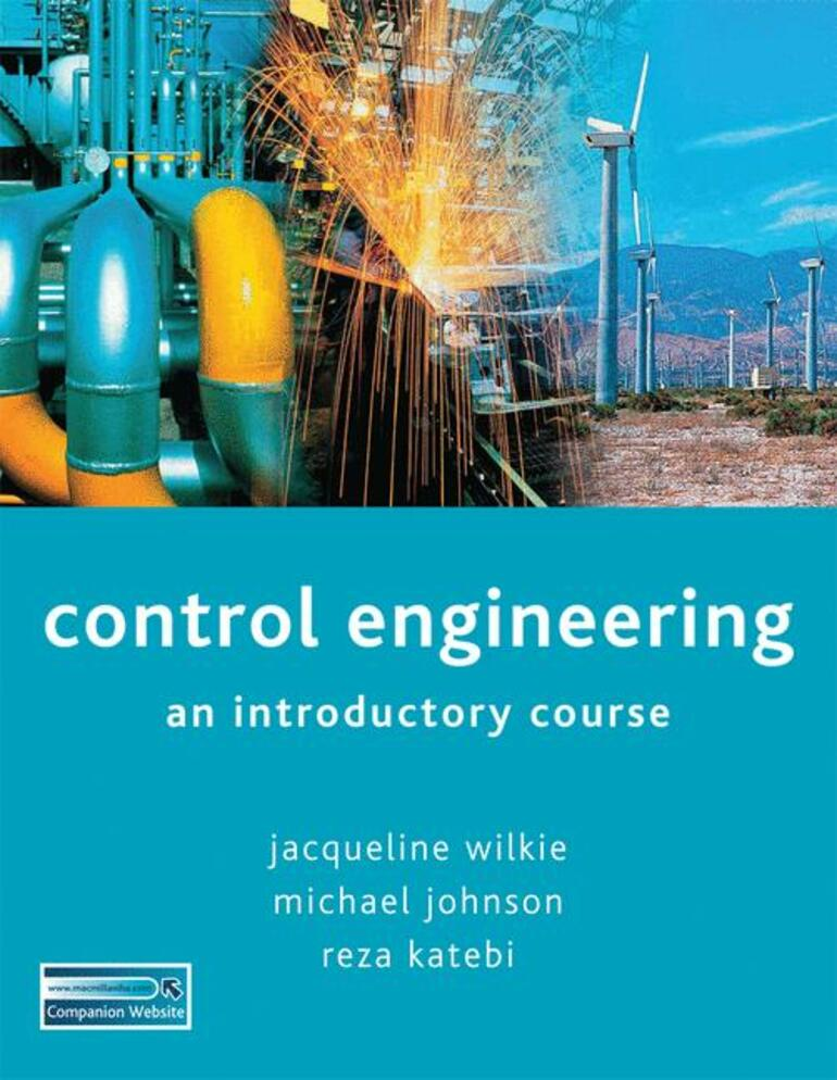 Control Engineering - Jacqueline Wilkie|Michael A Johnson|Reza