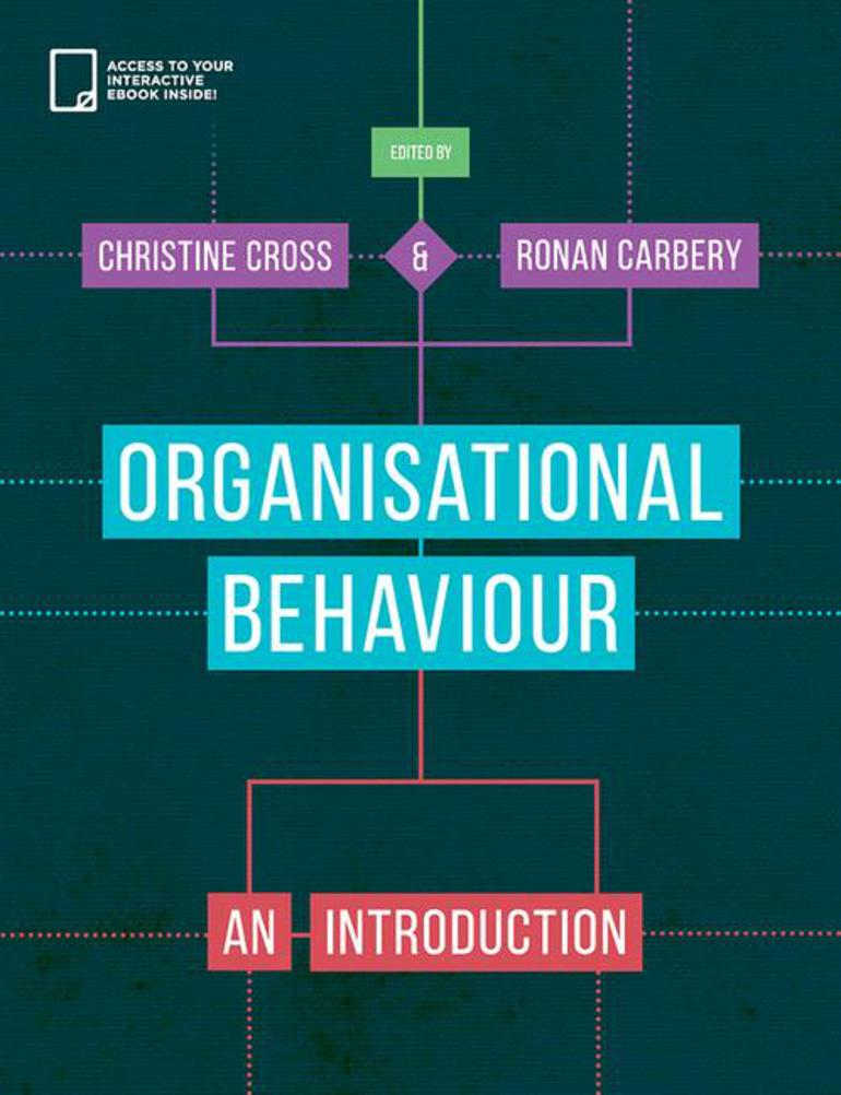 Organisational Behaviour - Christine Cross|Ronan Carbery - Macmillan