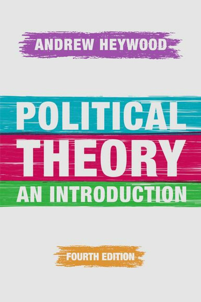 Political Theory - Andrew Heywood - Macmillan International