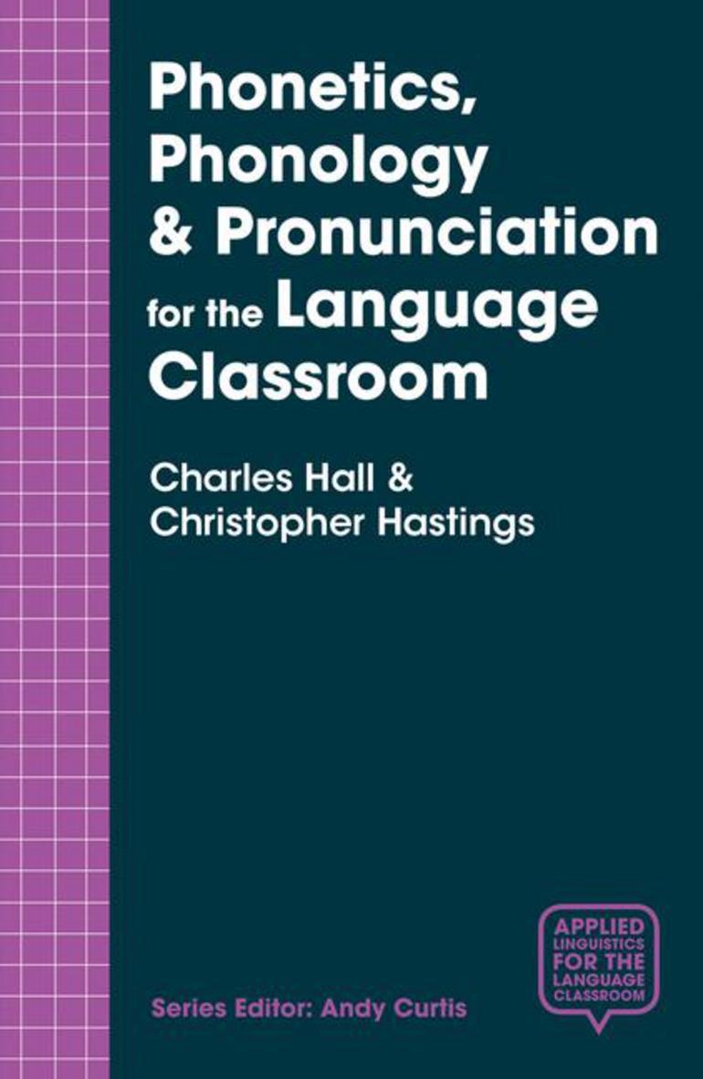 Phonetics, Phonology & Pronunciation for the Language