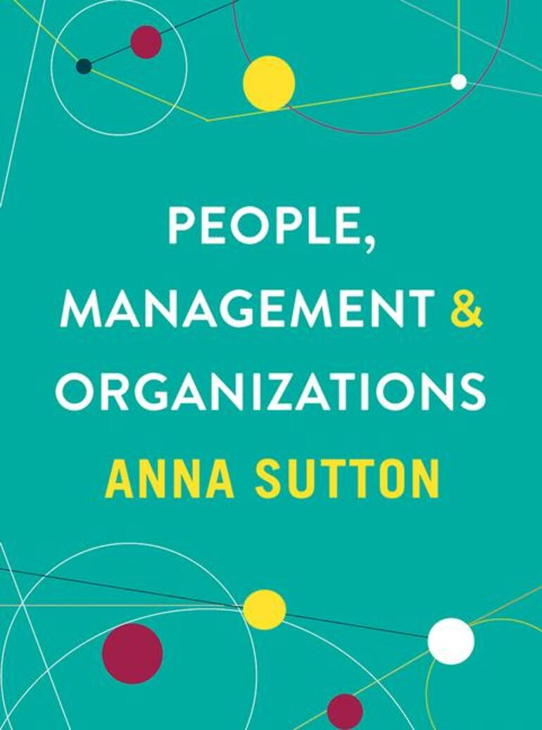 People, Management and Organizations - Anna Sutton