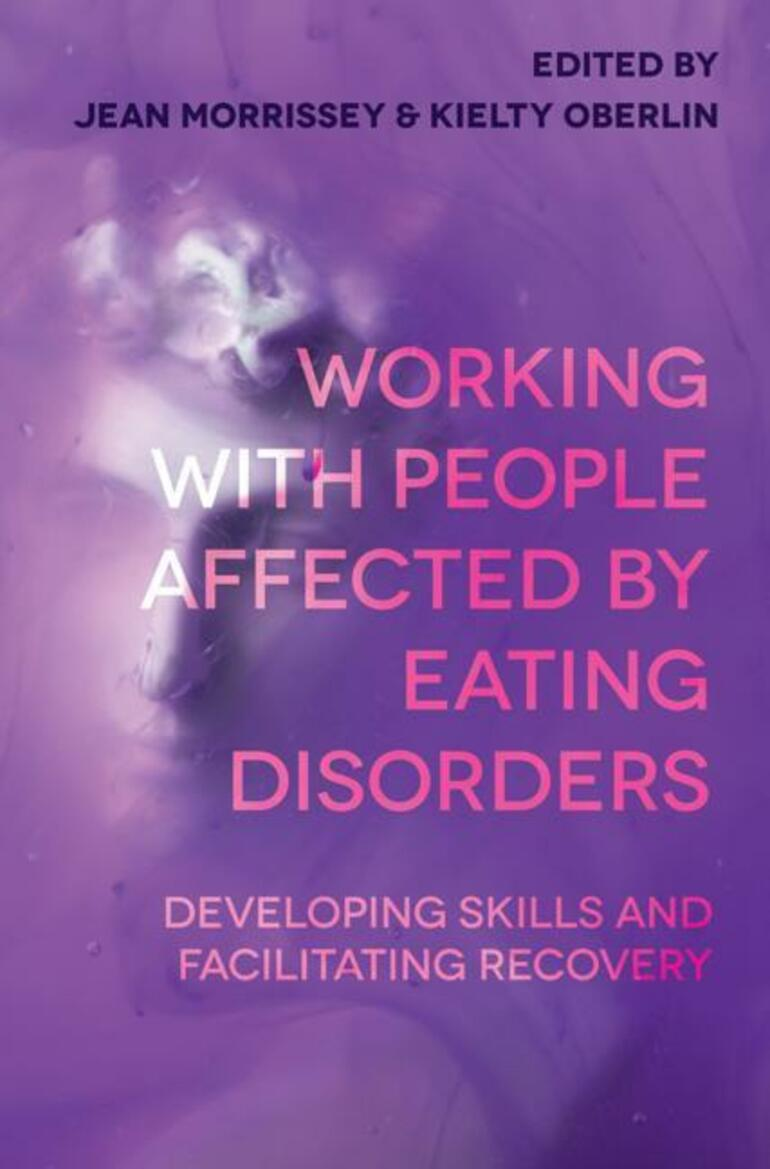 Working with People Affected by Eating Disorders - Jean ...