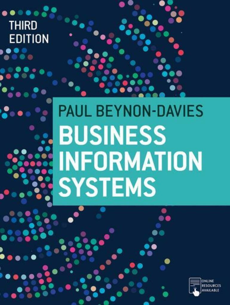 Business Information Systems Paul Beynon Davies Macmillan International Higher Education