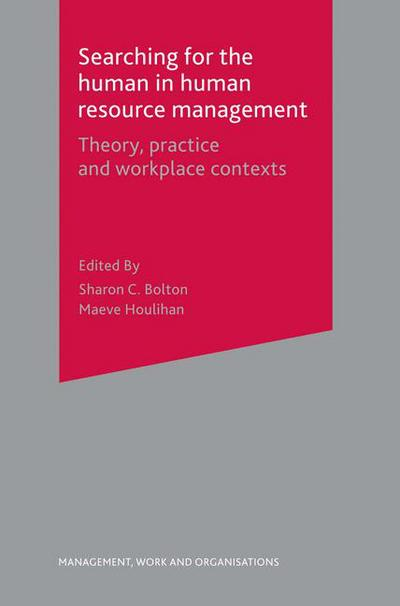 Human resource management 6th edition john brattonjeff gold searching for the human in human resource management sharon bolton fandeluxe Gallery