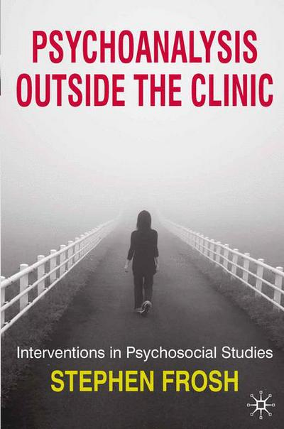 Psychoanalysis Outside the Clinic