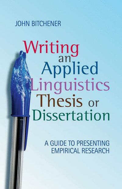 Writing an Applied Linguistics Thesis or Dissertation
