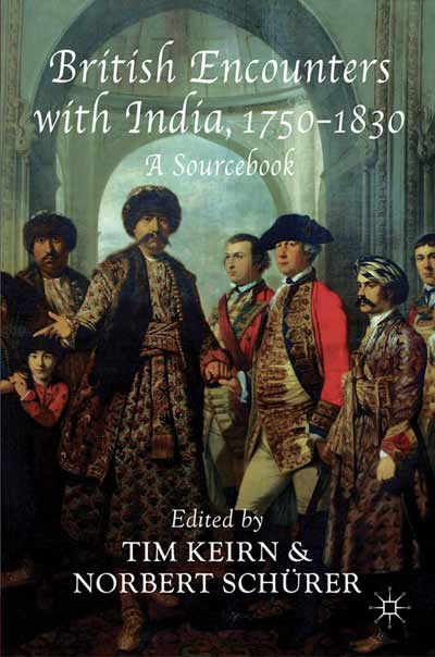 British Encounters with India, 1750-1830