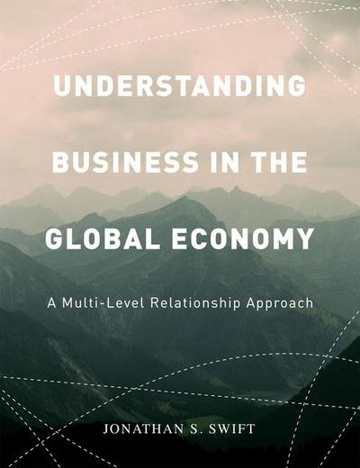 The global business environment janet morrison macmillan understanding business in the global economy jonathan fandeluxe Gallery