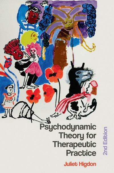 Psychodynamic Theory for Therapeutic Practice