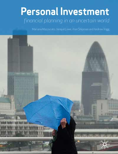 Personal Investment: financial planning in an uncertain world
