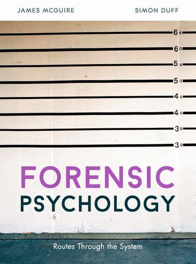 Forensic Psychology James Mcguire Simon Duff Macmillan International Higher Education