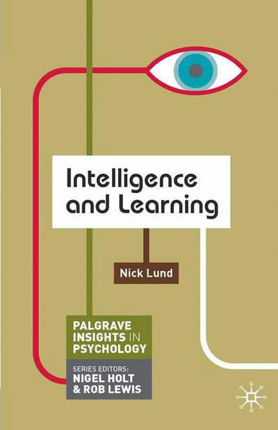 Intelligence and Learning