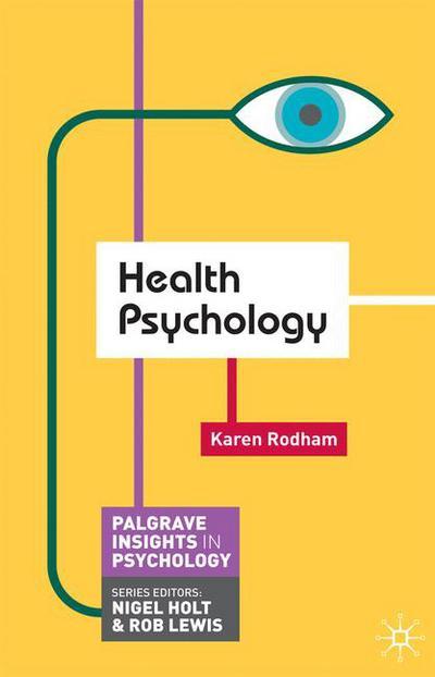 Health psychology karen rodham macmillan international higher health psychology karen rodham macmillan international higher education fandeluxe Choice Image