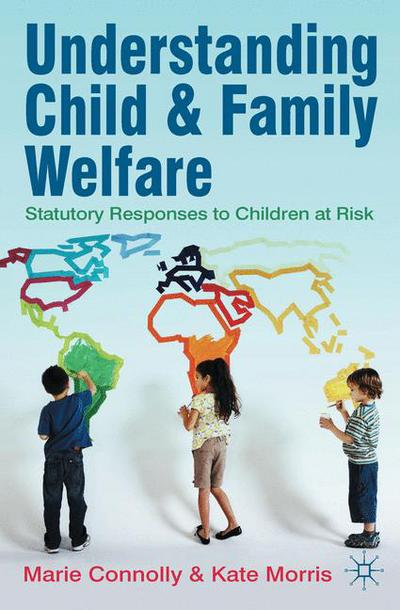 Understanding Child and Family Welfare