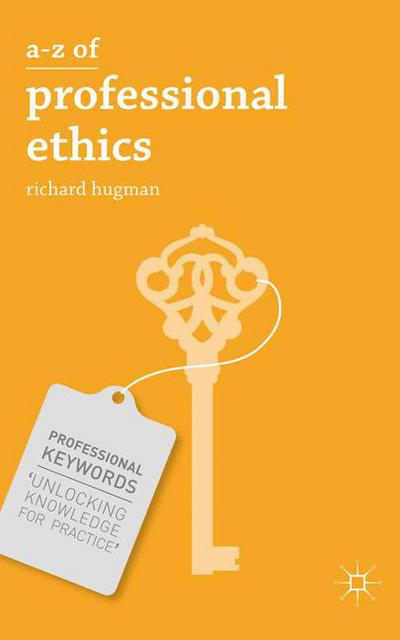 A-Z of Professional Ethics