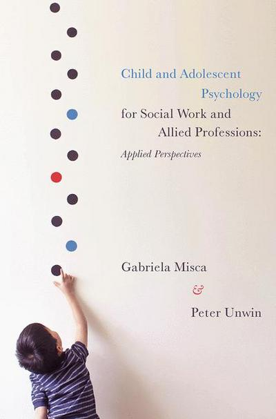 Child and Adolescent Psychology for Social Work and Allied Professions