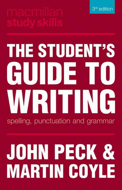 The Student's Guide to Writing