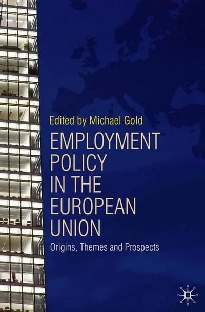 Employment Policy in the European Union