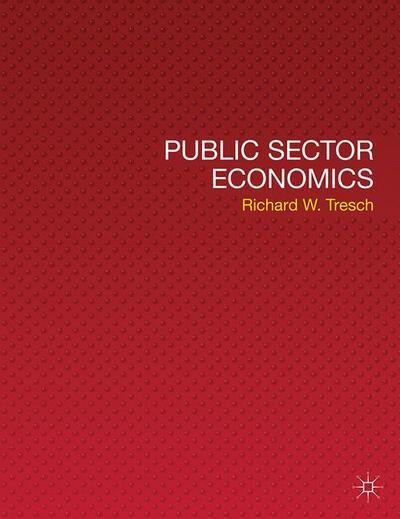 Public Sector Economics - Richard W Tresch - Macmillan
