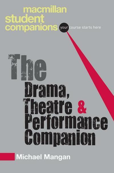 The Drama, Theatre and Performance Companion